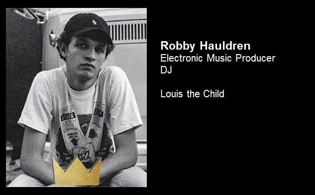 Robby Hauldren Louis the Child